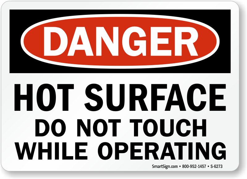 Caution Hot Surface Don Touch Large
