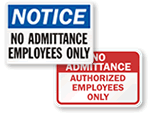 No Admittance- Employees Only Signs