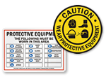 Wear Protective Equipment Signs