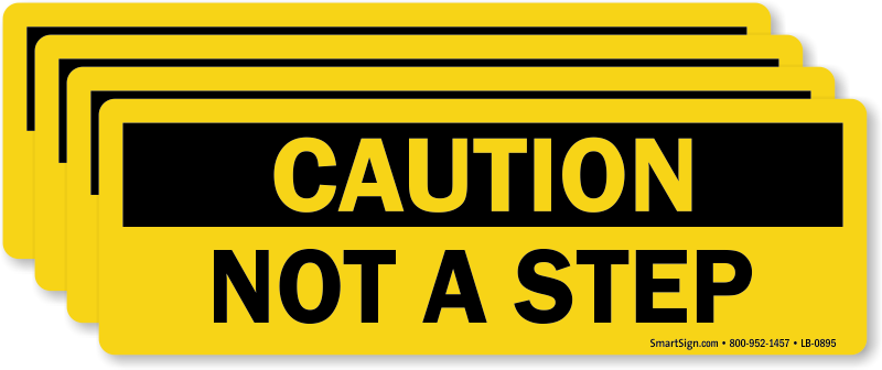 Slip Trip And Fall Warning Labels Not A Step Sku Lb 0895