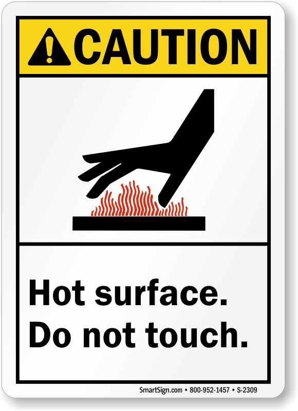 ANSI Caution Sign Hot Surface Do Not Touch Made in the USA