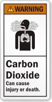 Carbon Dioxide Can Cause Injury Or Death Label