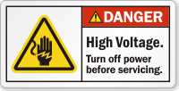 High Voltage Turn Off Power Before Servicing Label
