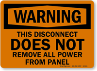 OSHA Warning Disconnect Doesn't Remove All Power Sign