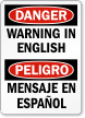 Custom OSHA Bilingual Danger Label